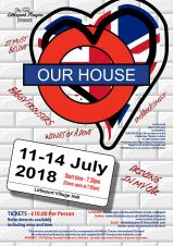 Littleport Players - 11th to 14th July - Our House